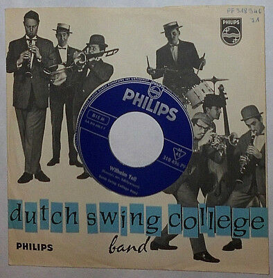 "Dutch Swing College Band Wilhelm Tell / Santa Lucia 7 "" Single"