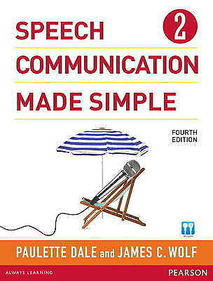 Speech Communication Made Simple 2 (with Audio CD) by Paulette Dale, James C Wol