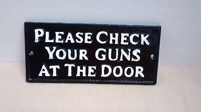 WILD WEST HOTEL SALOON Cast Iron sign PLEASE CHECK YOUR GUNS AT THE DOOR