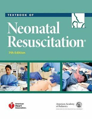 Textbook of Neonatal Resuscitation (NRP) 7th Edition [PDF eTEXTBOOK EMAILED]