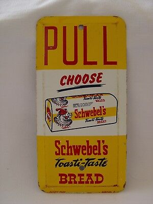 Old Schwebel's Toasti-Taste Bread Stamped Metal Advertising Door Pull Sign