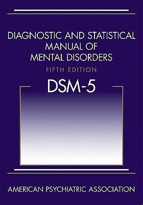 Diagnostic and Statistical Manual of Mental Disorders DSM-5 (2013) by APA