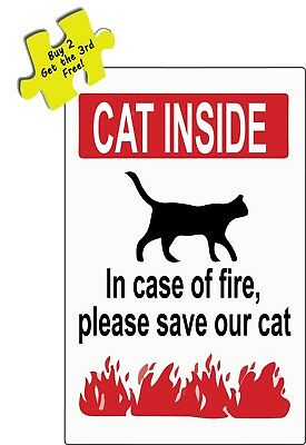 Cat Inside In Case Of Fire Please Save Our Cat Pet Owners Decal Sticker #366