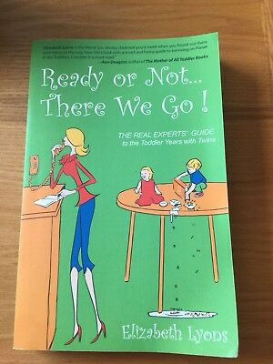 Ready Or Not..There We Go, Elizabeth Lyons, Parenting Book, Toddler Years, Twins