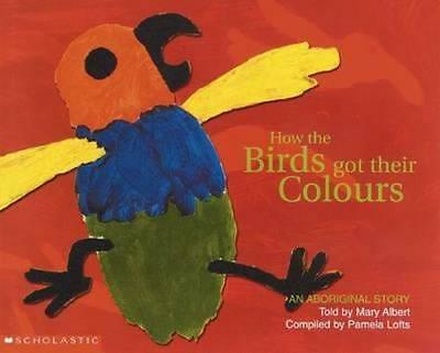 NEW How the Birds Got Their Colours By Pamela Lofts Paperback Free Shipping