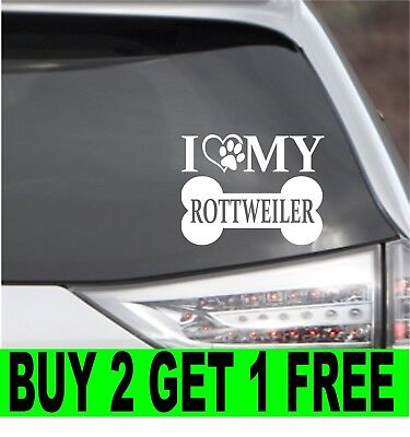 I Love My Rottweiler Vinyl Decal Car Laptop Wall Choose Color Size