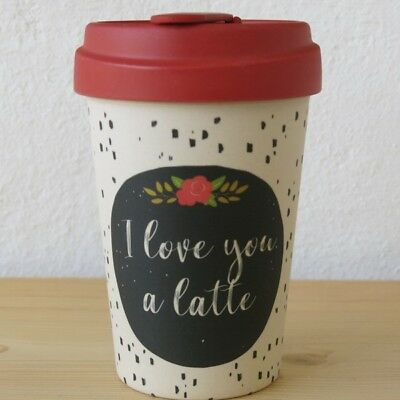 Bamboo Cup Coffee To Go Becher I Love You A Latte Bambus