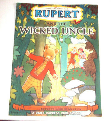 RUPERT Adventure Series No 8 Rupert & the Wicked Uncle Daily Express Publication