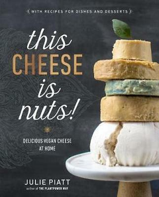 NEW This Cheese Is Nuts By Julie Piatt Paperback Free Shipping