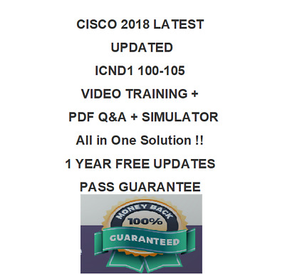 100-105 CCNA Interconnecting Cisco Networking CCENT ICND1 QA+SIM+VIDEO TRAINING