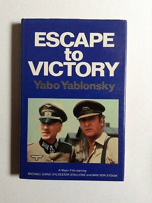 Escape To Victory Book Of The Football Soccer Film - Michael Caine and Stallone