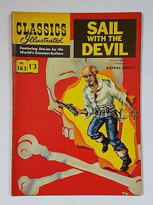 Vintage British Classics Illustrated:SAIL WITH THE DEVIL/DEFOE No 143 HRN141 1/3