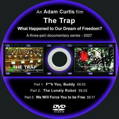 The Trap: What Happened to-Dream of Freedom-Adam Curtis-DVD in paper sleeve-NTSC