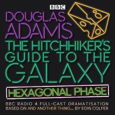 The Hitchhiker's Guide to the Galaxy: Hexagonal Phase  (Audio CD)
