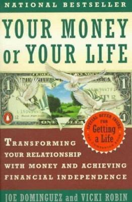 Your Money or Your Life: Transforming Your Relationship with Money and-ExLibrary