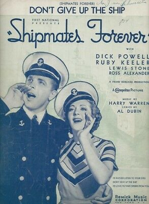 1935 Don't Give Up The Ship Dubin Shipmates Dick Powell Rare Antique Sheet Music