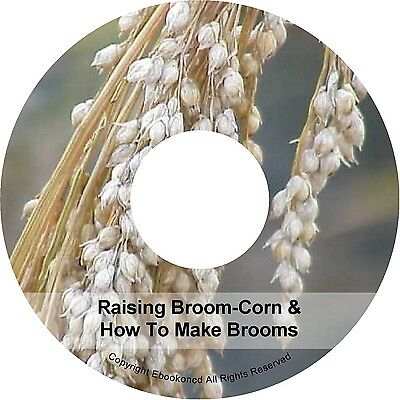 How to Make a Broom Harvesting Corn Brooms Books on CD