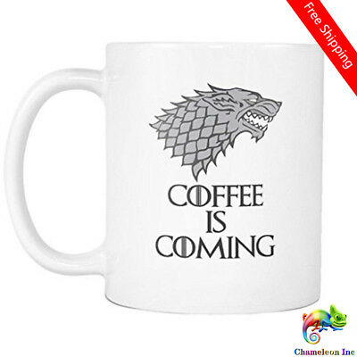 Game of Thrones Coffee Is Coming Tee Is Coming House Stark Funny Coffee Mug Cup
