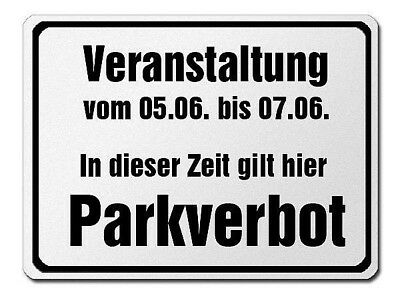 parkverbotsschild Made of Aluminium - PARKING PROHIBITED Wegen Events S3750