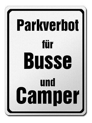 parkverbotsschild Made of Aluminium - PARKING PROHIBITED for Buses and Camper