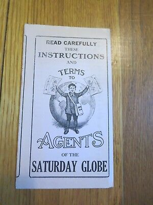 Instructions and Terms to Agents of the SATURDAY GLOBE 1885-1924