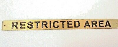 RESTRICTED AREA – Marine BRASS Door Sign -  Boat/Nautical - 12 x 1 Inches (6)