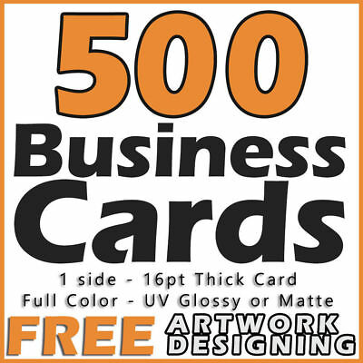 500 Business Cards Full Color 1 Side Printing UV Coated-Free Designing-Shipping