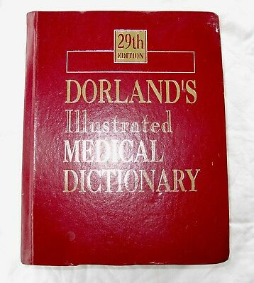 Dorlands Ilustrated Medical dictionary 29th edition