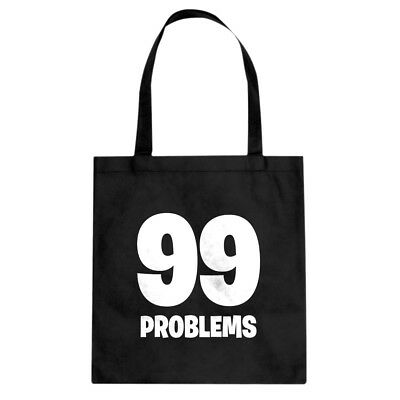 Tote 99 Problems Canvas Shopping Bag #3199