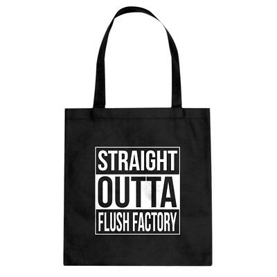 Tote Straight Outta Flush Factory Canvas Shopping Bag #3344