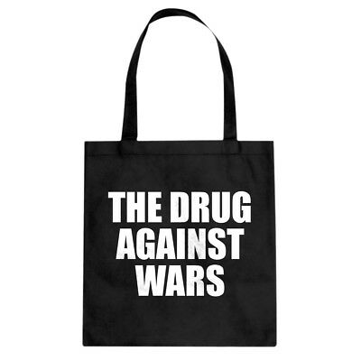 Tote The Drug Against Wars Canvas Shopping Bag #3497