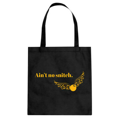 Tote Ain't No Snitch Canvas Shopping Bag #3496