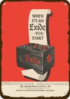 Exide Car Battery >> 1948 Exide Car Battery Vintage Look Replica Metal Sign Dependable 1888 To 1948