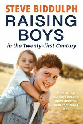 NEW Raising Boys In The Twenty-First Century By Steve Biddulph Paperback