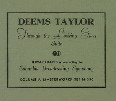 """DEEMS TAYLOR """"THROUGH THE LOOKING GLASS - SUITE"""" C.B.S. Orchestra 78rpm A331"""