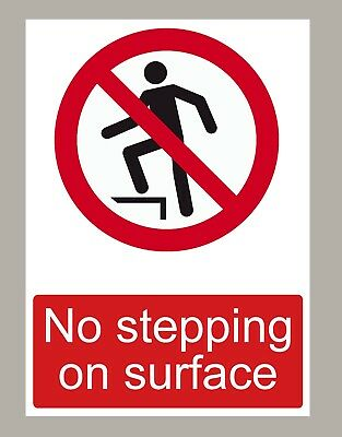 2 X No Stepping On Surface Stickers Signs