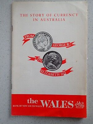 THE STORY of CURRENCY in AUSTRALIA The BANK of NEW SOUTH WALES ( Westpac ) 1973