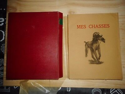 """ mes chasses "" édition  EOS 1931"