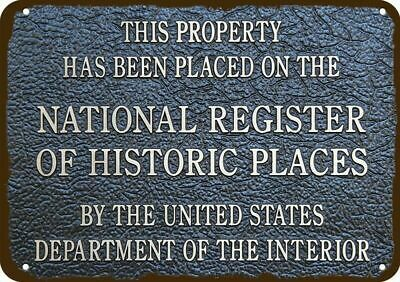 NATIONAL REGISTER OF HISTORIC PLACES Vintage Appearance REPLICA METAL SIGN