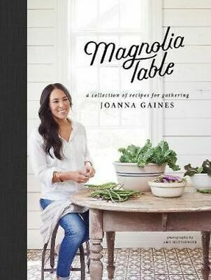 NEW The Magnolia Table By Joanna Gaines Hardcover Free Shipping
