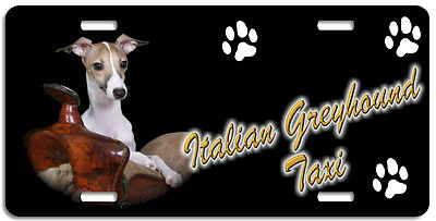 Italian Greyhound 4 Taxi Line License Plate (( LOW CLEARANCE PRICE ))
