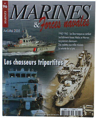 MARINES & FORCES NAVALES N. 96 - Avril-Mai 2005. Collectif. 2005