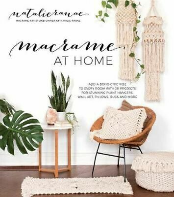 NEW Macrame at Home By Natalie Ranae Paperback Free Shipping