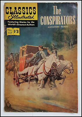 Vintage British Classics Illustrated:THE CONSPIRATORS/DUMAS No 137 HRN136 1/3