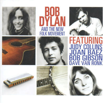 Bob Dylan & The New Folk Movement (Joan Baez/Judy Collins/Bob Dylan) CD Neu/OVP
