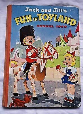 Vintage Jack and Jill's Fun in Toyland Annual 1959 VGC.