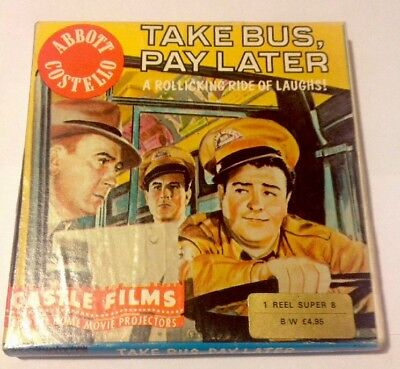 Abbot Costello  - TAKE BUS , PAY LATER. Castle Film Super 8 Film Projector Movie