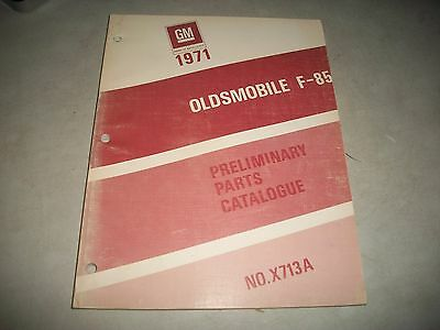 1971 Oldsmobile F-85  Early Issue Parts Catalog Clean Cutlass 442 Vista Cruiser