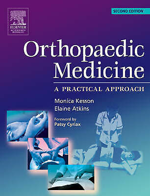 Orthopaedic Medicine a Practical Approach second edition Kesson Atkins