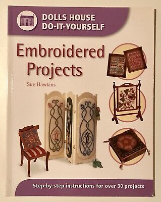 Dolls House DO-IT-Yourself Embroidered Projects- Sue Hawkins
